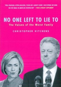 No One Left To Lie To, by Christopher Hitchens Published by Verso Books